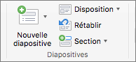 Capture d'écran illustrant le groupe Diapositives avec les options Nouvelle diapositive, Disposition, Réinitialiser et Section.