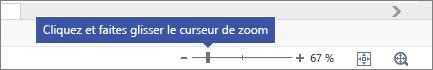 Utilisation du curseur de zoom