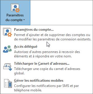 Options disponibles lorsque vous sélectionnez des paramètres de compte dans Outlook