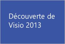 Découverte de Visio2013