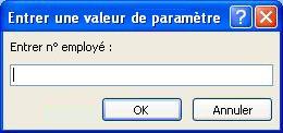 Affiche un exemple de boîte de dialogue entrer une valeur de paramètre attendue, avec un identificateur intitulé «entrer l'ID de l'employé», un champ dans lequel entrer une valeur et les boutons OK et annuler.