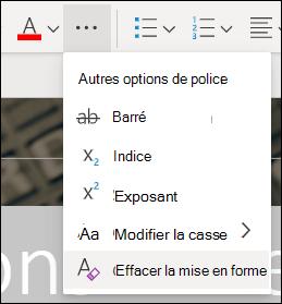 Le menu plus développé pour afficher le bouton Effacer la mise en forme.