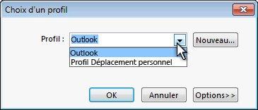 Boîte de dialogue de sélection de profil Outlook