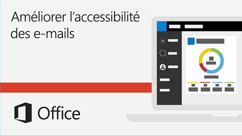 Vidéo Améliorer l'accessibilité des e-mails