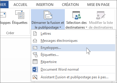 Menu Démarrer la fusion et le publipostage