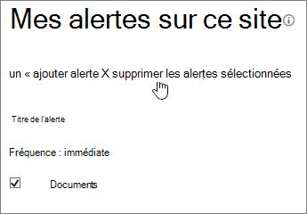 Mon Gestionnaire d'alertes avec l'option Supprimer sélectionnée alertes mis en surbrillance