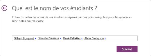 Entrez le nom des étudiants et cliquez sur Suivant.