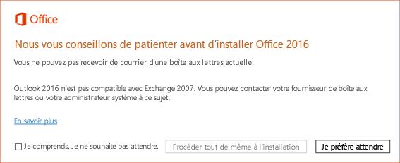Erreur: Nous vous conseillons de patienter avant d'installer Office2016