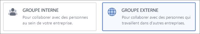 Capture d'écran montrant que vous pouvez choisir de créer un groupe interne ou externe