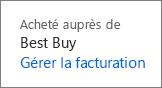 Lien Gérer la facturation pour renouveler un abonnement Office365 Famille acheté auprès de Best Buy