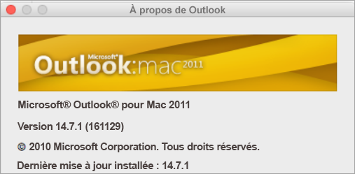 La zone À propos de Outlook indique Outlook pour Mac 2011.