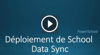 Vidéo sur le déploiement de School Data Sync