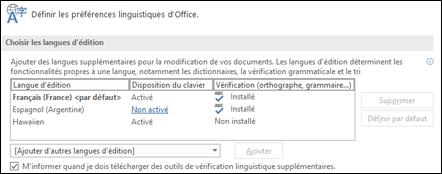 La boîte de dialogue dans laquelle vous pouvez ajouter, activer ou supprimer la langue utilisée par Office pour l'édition et les outils de vérification linguistique.