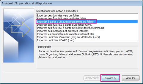 Sélectionnez Importer à partir d'un autre programme ou fichier.