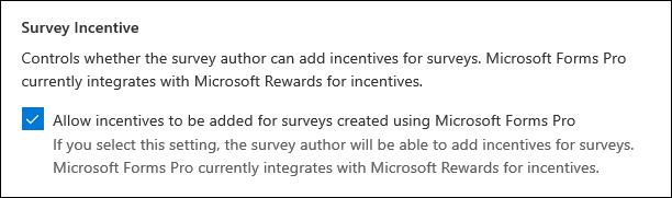 Paramètre d'administration Microsoft Forms pour les Incentives pour les enquêtes