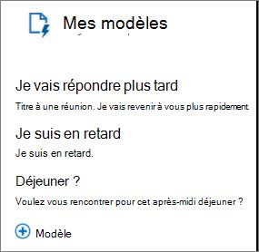 Modèles par défaut capture d'écran de Mes modèles 3: «Allez répondre plus tard» avec texte «titre à une réunion. Je vais revenir à vous bientôt. «;» Je suis en retard» avec le texte «je suis en retard,» et «Déjeuner?» avec le texte «Voulez-vous rencontrer pour déjeuner?»