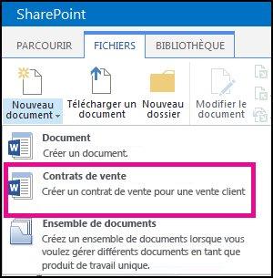 Menu déroulant à partir du menu Nouveau document affichant un type de contenu Contrat de vente.
