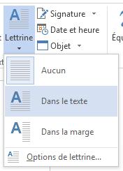 Dans le menu Lettrine, sélectionnez Dans le texte.