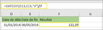 """=(DATEDIF(D13;E13;""""d"""")/7) avec le résultat: 122,29"""