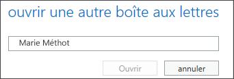 Boîte de dialogue Ouvrir une autre boîte aux lettres Outlook Web App