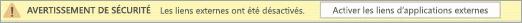 Sélectionnez le bouton pour activer les liens d'application externes dans ce fichier.