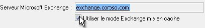 Case à cocher Utiliser le mode Exchange mis en cache