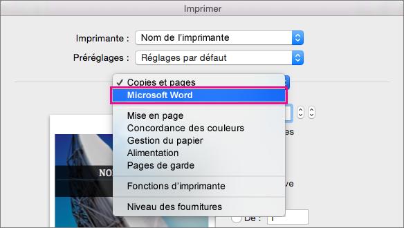 Dans la boîte de dialogue Imprimer, sélectionnez Microsoft Word pour configurer d'autres paramètres d'impression.