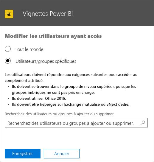 La capture d'écran montre la page Modifier les utilisateurs ayant accès pour le complément Vignettes Power BI. Les options disponibles sont Tout le monde ou Utilisateurs/groupes spécifiques. Pour spécifier des utilisateurs ou groupes, utilisez la zone de recherche.