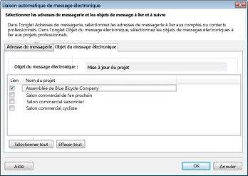 La boîte de dialogue Lier et suivre sous l'onglet d'objet du message électronique, avec une case à cocher en regard d'un projet professionnel sélectionné.