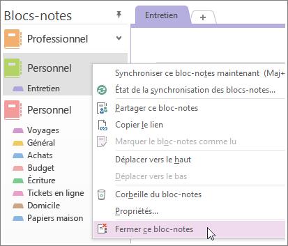 Vous pouvez fermer un bloc-notes si vous n'en avez plus besoin.
