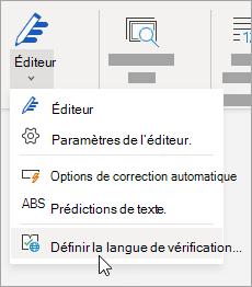 Dans l'onglet Révision, cliquez sur Orthographe > Définir la langue de la vérification.