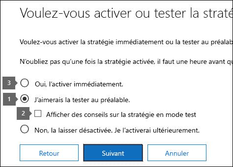 Options pour l'utilisation du mode de test et l'activation de la stratégie