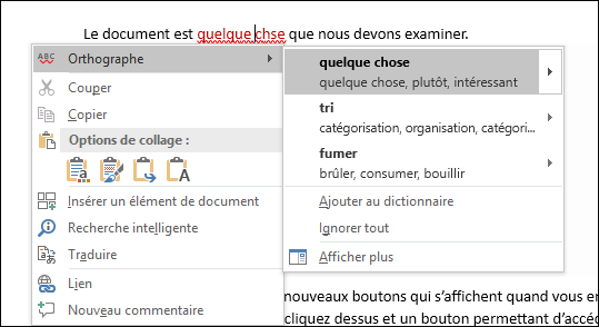 Le Rédacteur utilise les services intelligents pour recommander des corrections liées à l'orthographe et au contexte.