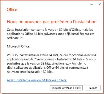 Message d'erreur d'installation en cas de problème d'incompatibilité 32 bits ou 64 bits