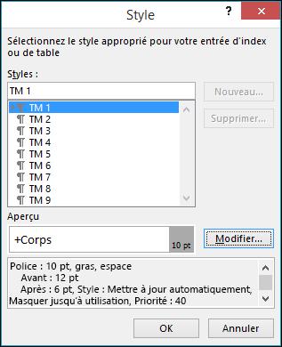 La boîte de dialogue Modifier le style vous permet de mettre à jour l'apparence du texte qui figurera dans votre table des matières.