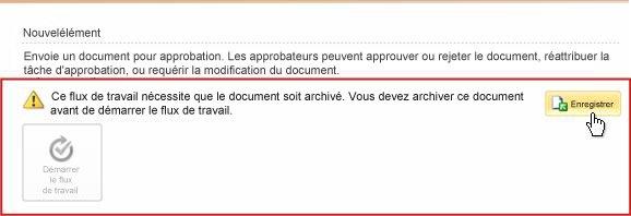 Message relatif à l'archivage de l'élément avec le bouton Archiver mis en surbrillance