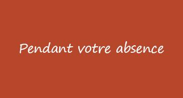 Arrière-plan orange avec «pendant votre absence» écrit en blanc