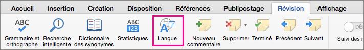 Sous l'onglet Révision, cliquez sur Langue pour définir la langue du texte sélectionné.