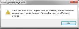 Message d'avertissement qui s'affiche lorsque l'option Non est sélectionnée dans la section Approbation de contenu de la boîte de dialogue Paramètres de contrôle de version