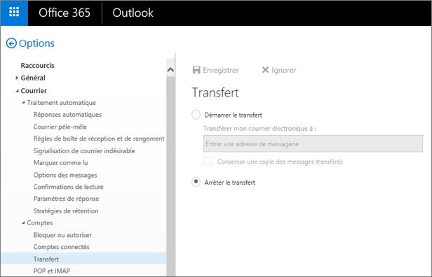 La capture d'écran montre la page d'options  de Transfert avec l'option Arrêter le transfert activée.