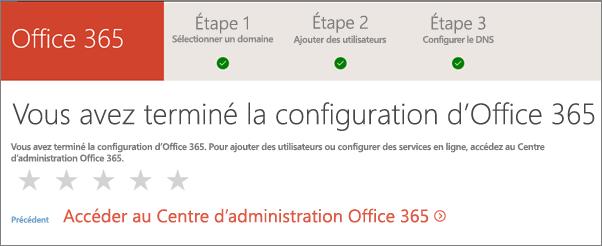 Terminé. Accédez au Centre d'administration Office365.