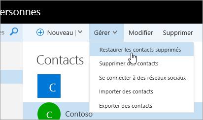 Menu contextuel du bouton Gérer avec l'option Restaurer les contacts supprimés sélectionnée