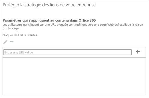 La liste des URL bloqués est dans la valeur par défaut stratégie approuvés liens qui s'applique à votre organisation entière.