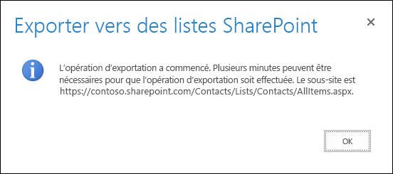 Capture d'écran du message Exporter vers des listes SharePoint avec un bouton OK.