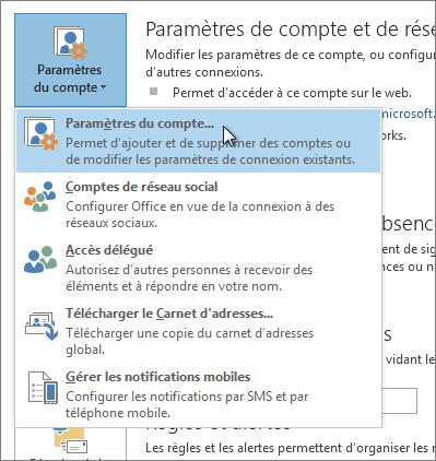 Cliquez sur Fichier > Paramètres du compte > Paramètres du compte.