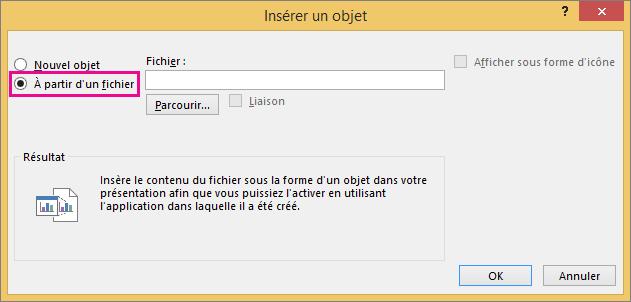 Option À partir d'un fichier sélectionnée dans la boîte de dialogue Insérer un objet