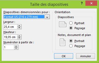 Vous pouvez définir des paramètres pour vos diapositives dans la boîte de dialogue Taille des diapositives.
