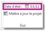 Image Définir la date d'état pour un projet