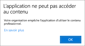 Une boîte de dialogue indique que l'application n'a pas accès au contenu lorsque vous le collez dans une application non gérée.