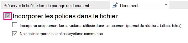 Utiliser les options de > de fichier pour activer l'incorporation de polices pour votre fichier